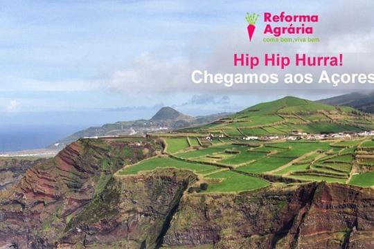 A Reforma Agrária já chegou aos Açores!