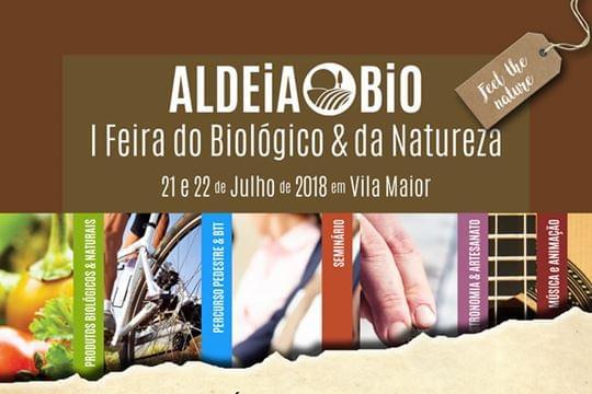 ALDEIA BIO – I Feira do Biológico e da Natureza, Vila Maior, S. Pedro do Sul