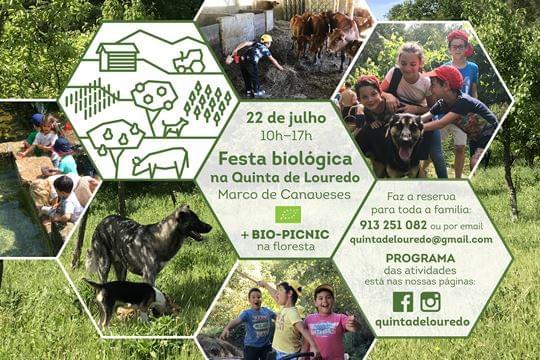 Festa biológica na Quinta do Louredo, Marco de Canavezes | 22 de Julho