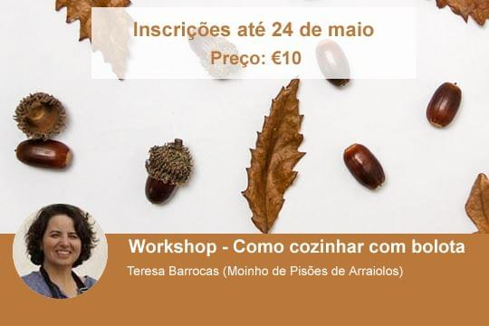 Workshop - Como cozinhar com bolota