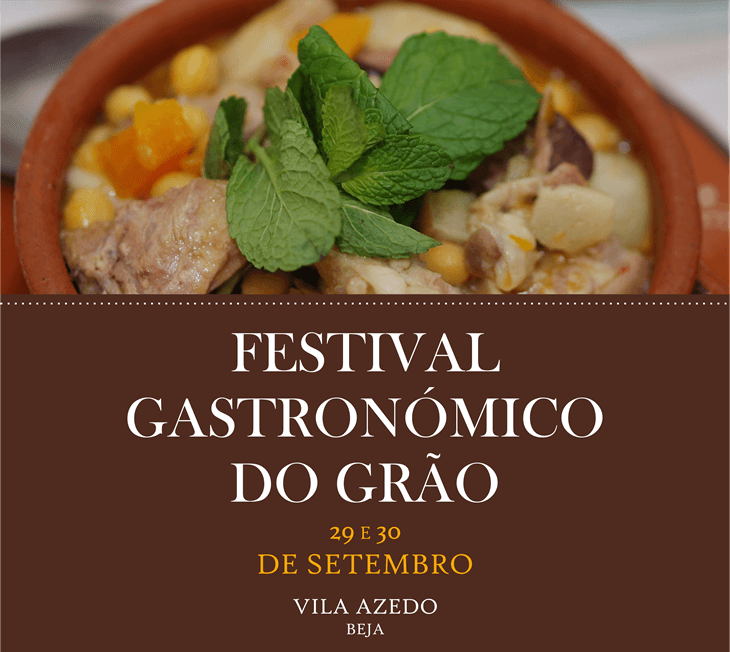 Festival Gastronómico do Grão 2018, Vila Azedo - Beja