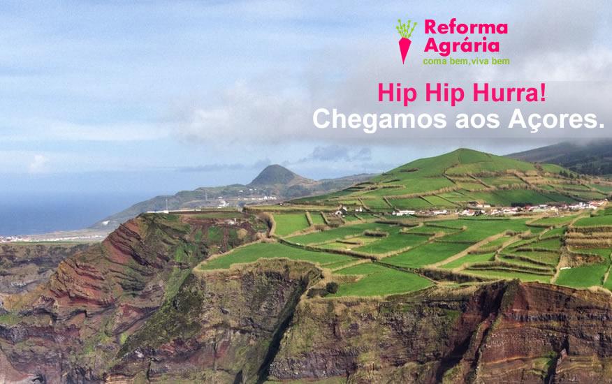 A Reforma Agrária já chegou aos Açores!| Hip Hip Hurra!