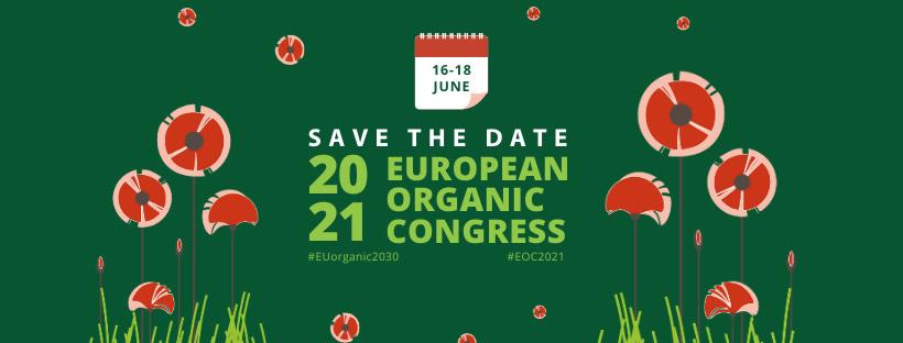 A XV edição do Congresso Europeu de Agricultura Biológica (EOC 2021), vai realizar-se em Portugal, em 16-18junho 2021| Reforma Agrária